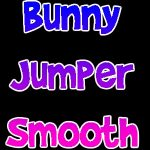 Bunny Jumper [Smooth]