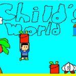 "Child""s World"