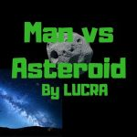 Man vs Asteroid