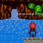 mario nexus 2:go to dreamland