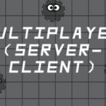 Multiplayer Server-Client (Client)