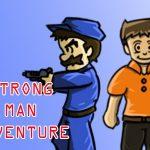Strong men  adventures